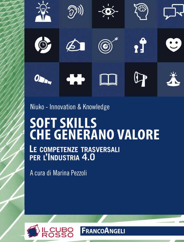 Soft skills che generano valore - Le competenze traversali per l'industria 4.0
